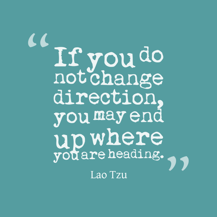 if-you-do-not-change__quotes-by-lao-tzu-60